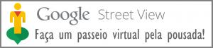 Google Street View BR 300x68 - Pousada Tatu Feliz BR